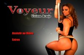 Voyeur: A Stripper dos seus sonhos... Viviane Araujo (2007)