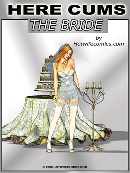 [HotWifeComics] Here cums The bride