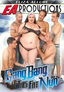 1hb6qqu3fmrx GangBang This Fat Nun