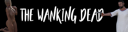 EHFaR - The Wanking Dead - Demo Full Prologue Version