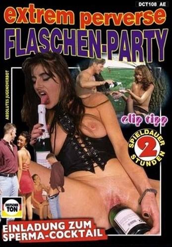 Extrem Perverse Flaschen Party