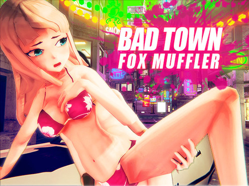 Fox Muffle - Bad Town - Completed